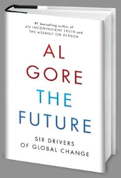 """La version française du nouveau livre d'Al Gore, """"Le Futur - Six logiciels pour changer le monde"""", est paru mi septembre aux Editions de la Martinière."""